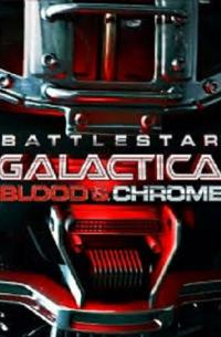 Battlestar Galactica: Blood & Chrome