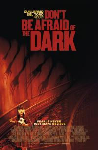 Don&#39t Be Afraid of the Dark