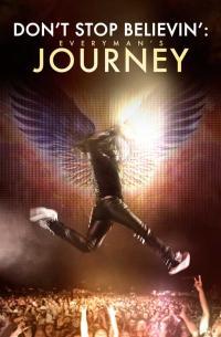 Don&#39t Stop Believin&#39: Everyman&#39s Journey