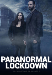 Paranormal Lockdown Season 1