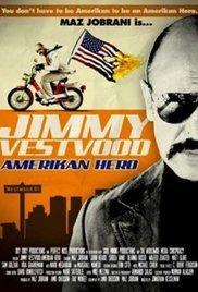 Jimmy Vestvood: Amerikan Hero