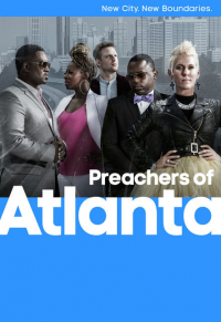 Preachers of Atlanta Season 1