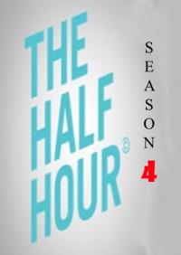 The Half Hour Season 4