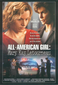 The Mary Kay Letourneau Story: All-American Girl