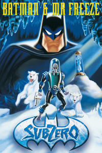 Batman & Mr. Freeze: SubZero
