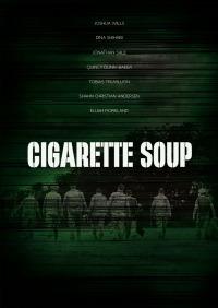 Cigarette Soup