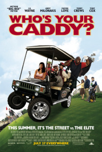 Who&#39s Your Caddy?
