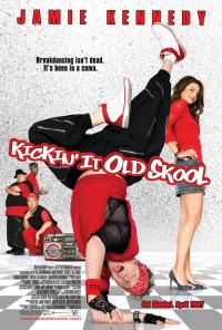 Kickin&#39 It Old Skool