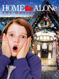 Home Alone 5 The Holiday Heist