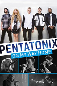 Pentatonix: On My Way Home