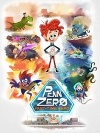 Penn Zero: Part-Time Hero Season 2