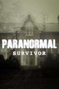 Paranormal Survivor Season 3