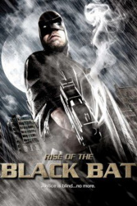 Rise of the Black Bat