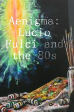 Aenigma: Lucio Fulci and the 80s