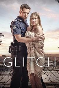 Glitch Season 2