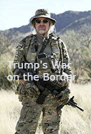 Trump&#39s War on the Border