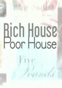 Rich House, Poor House Season 2