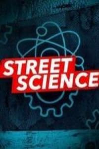 Street Science Season 2