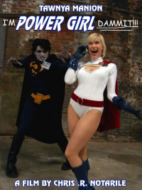 I&#39m Power Girl Dammit!!!