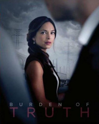 Burden of Truth Season 1