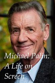A Life on Screen: Michael Palin