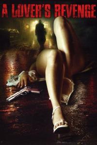 A Lover&#39s Revenge