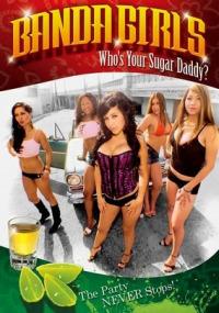 Banda Girls in Who&#39s Your Sugar Daddy