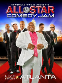 Shaquille O&#39Neal Presents: All Star Comedy Jam - Live from Atlanta