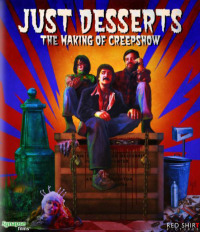 Just Desserts: The Making of &#39Creepshow&#39