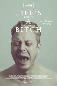 Life&#39s a bitch
