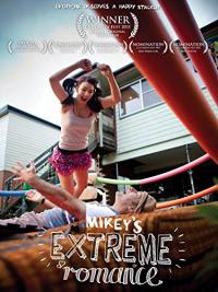 Mikey&#39s Extreme Romance