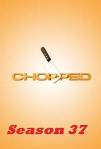 Chopped Season 37