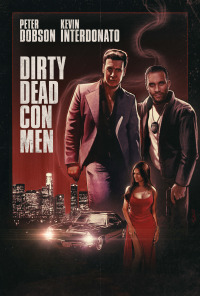 Dirty Dead Con Men