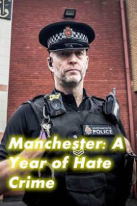 Manchester: A Year of Hate Crime