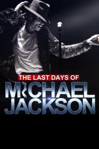 The Last Days of Michael Jackson