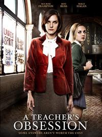 A Teacher&#39s Obsession