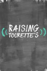 Raising Tourette&#39s Season 1