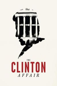 The Clinton Affair Season 1