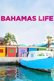 Bahamas Life Season 3