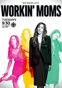 Workin Moms Season 3