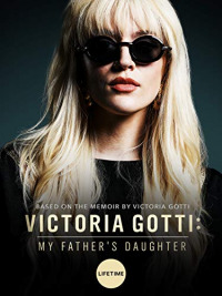 Victoria Gotti: My Father&#39s Daughter